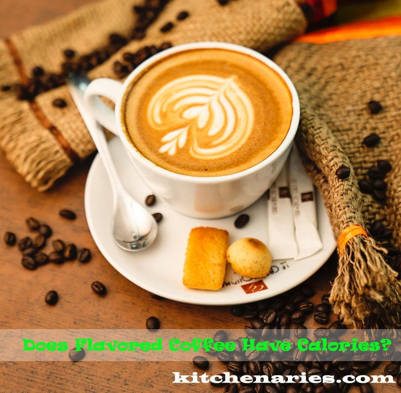 Does Flavored Coffee Have Calories?